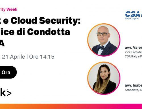 GDPR e Cloud Security: il Codice di Condotta di CSA